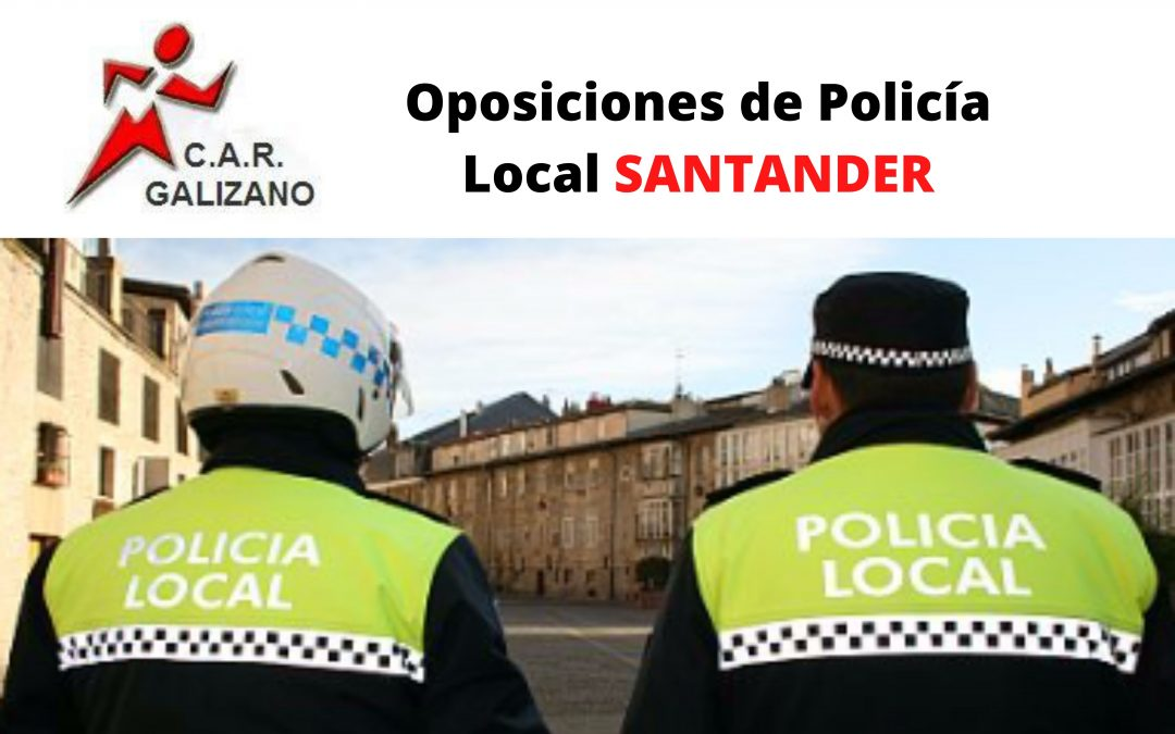 CONVOCATORIA POLICÍA LOCAL SANTANDER 2020