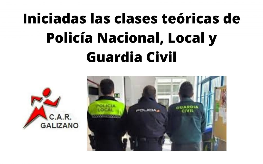 Iniciadas las clases teóricas de Policía Nacional, Local y Guardia Civil